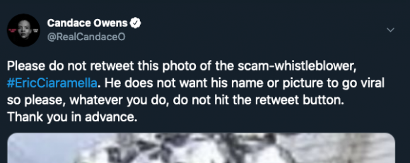 "Tweet by Candace Owens of a photo of ""C"", telling people he was the whistleblower and not to retweet the photo while naming him explicitly in the tweet."